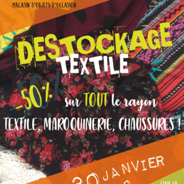 Destockage Textile !