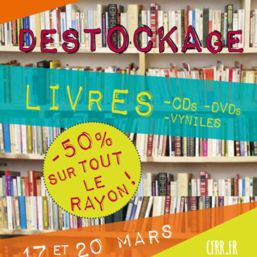 Destockage Livres ! 17 et 20 Mars